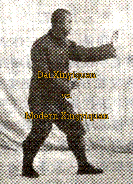 Comparative analysis on Dai Xinyiquan and modern Xingyiquan